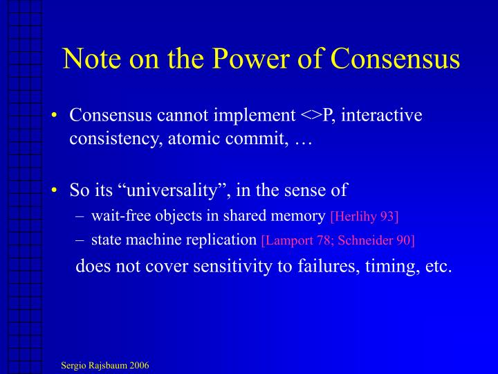 Note on the Power of Consensus