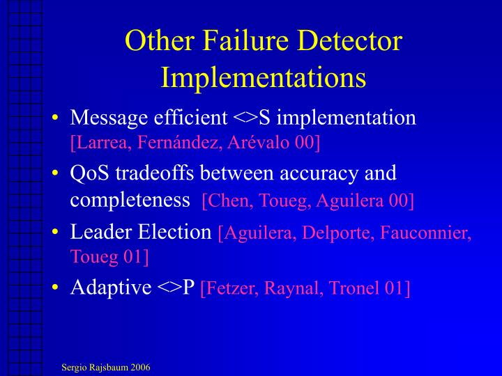 Other Failure Detector Implementations