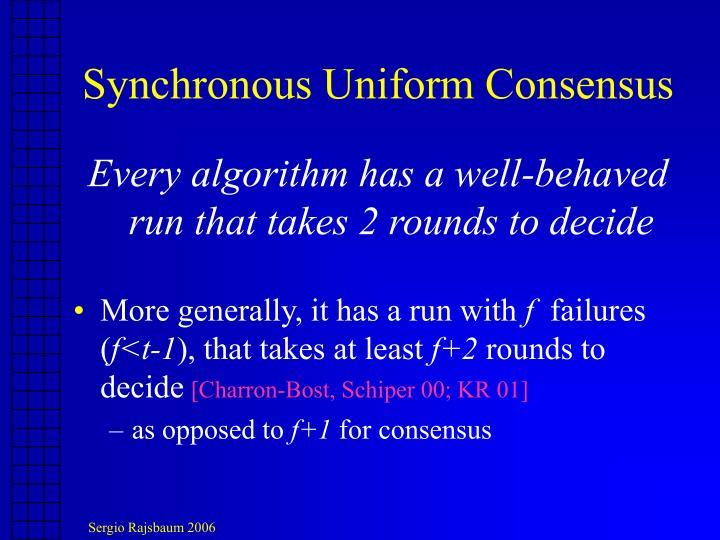 Synchronous Uniform Consensus