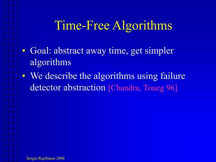 Time-Free Algorithms