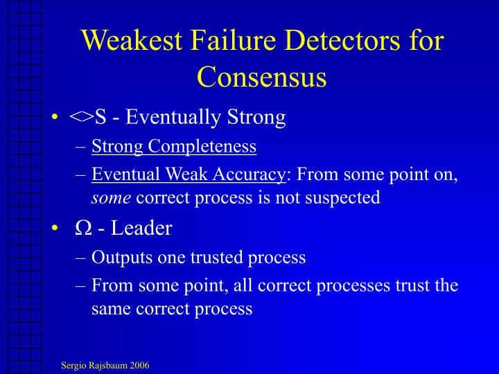 Weakest Failure Detectors for Consensus