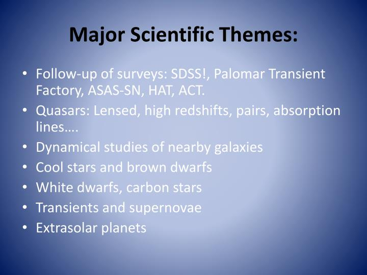 Major Scientific Themes: