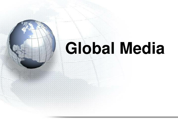 the effect of media globalization