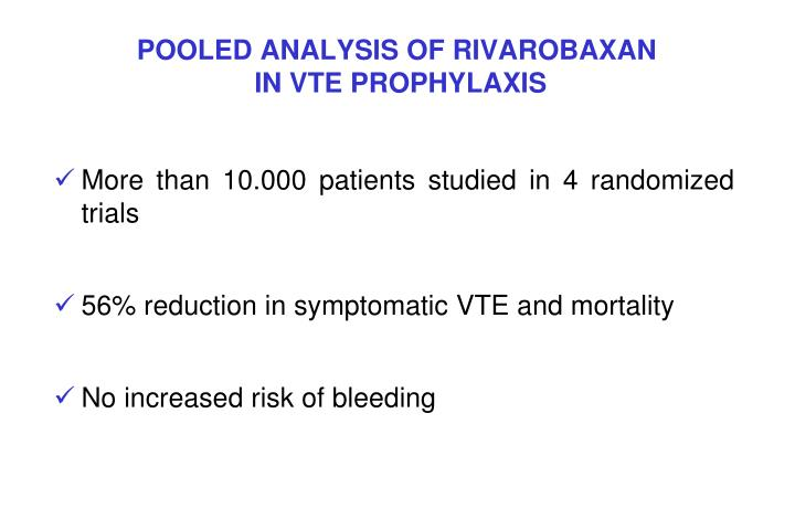 POOLED ANALYSIS OF RIVAROBAXAN