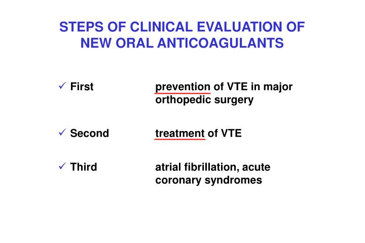 STEPS OF CLINICAL EVALUATION OF