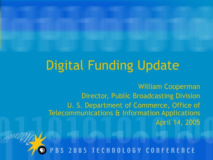 Digital Funding Update