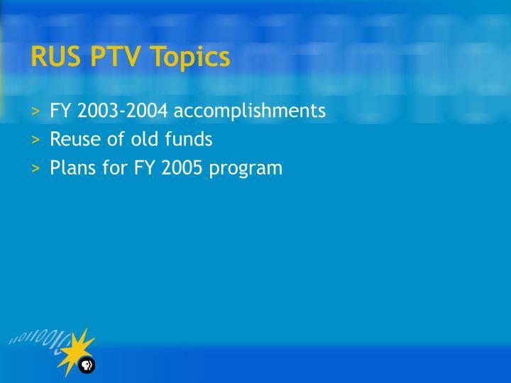 RUS PTV Topics