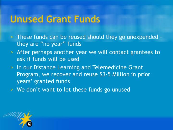 Unused Grant Funds