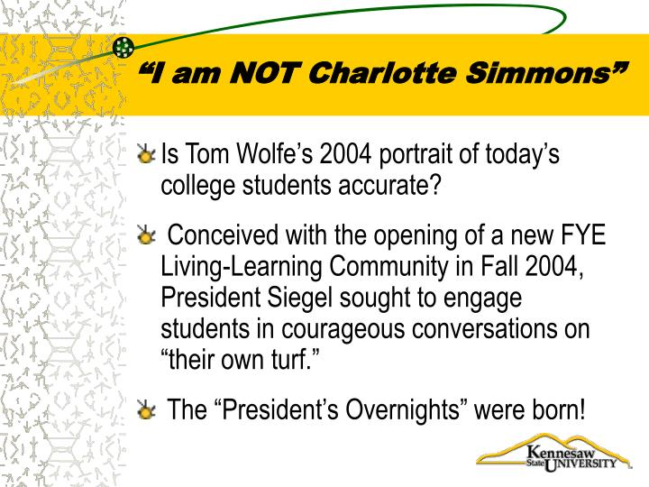 """I am NOT Charlotte Simmons"""