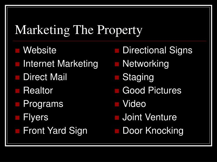 Marketing The Property