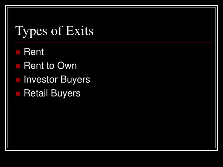Types of Exits