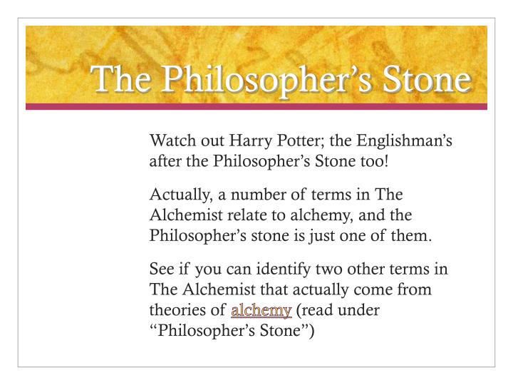 The Philosopher's Stone