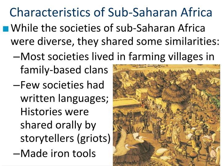 Characteristics of Sub-Saharan Africa