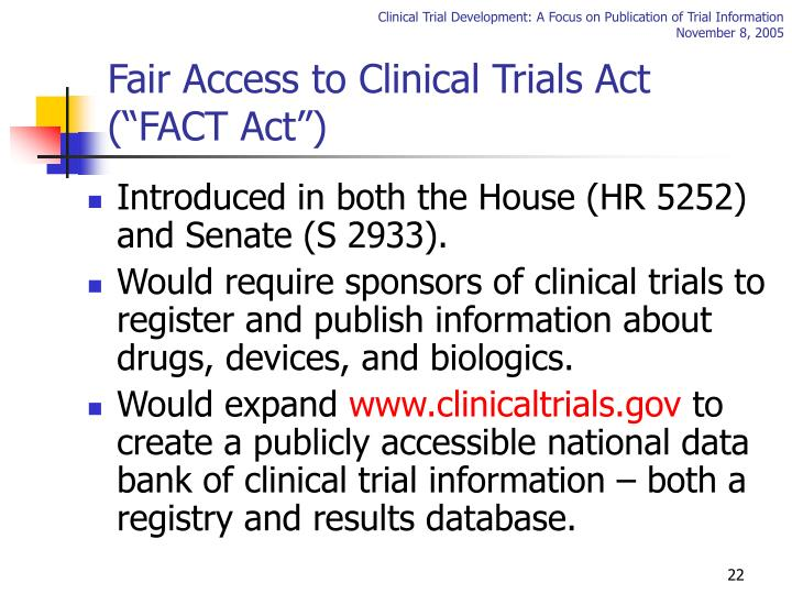 "Fair Access to Clinical Trials Act (""FACT Act"")"