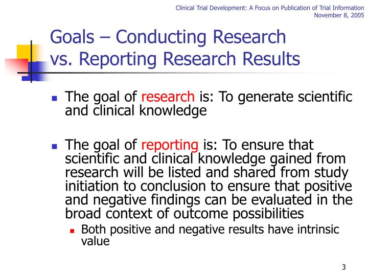 Goals – Conducting Research