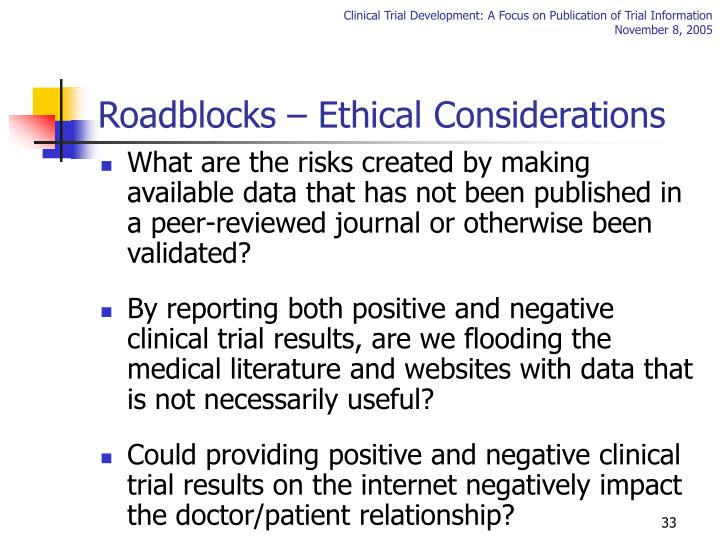 Roadblocks – Ethical Considerations