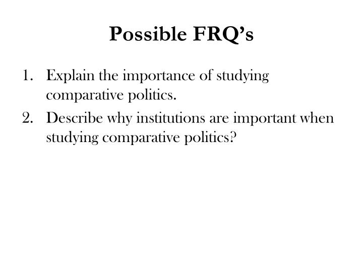Possible FRQ's