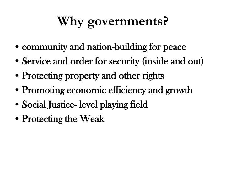 Why governments?