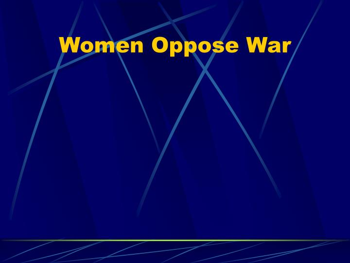 Women Oppose War