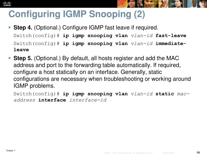 Configuring IGMP Snooping (2)