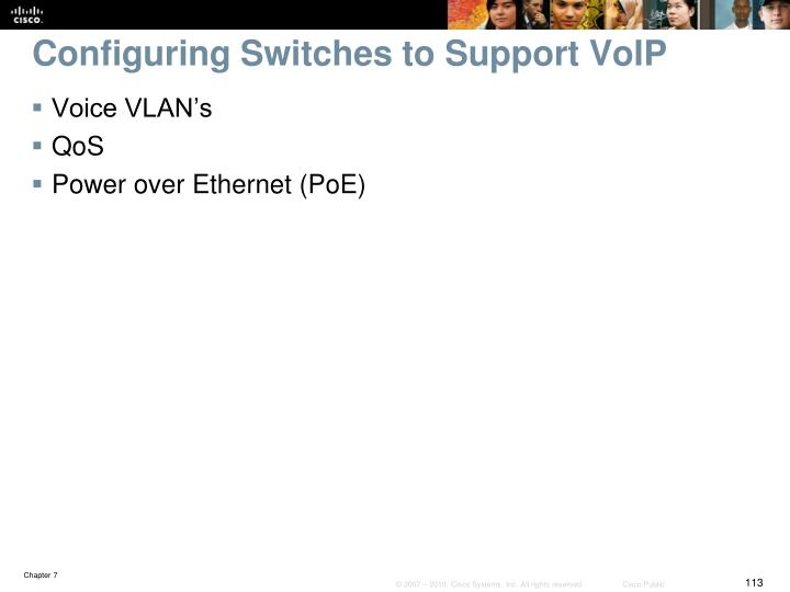 Configuring Switches to Support VoIP