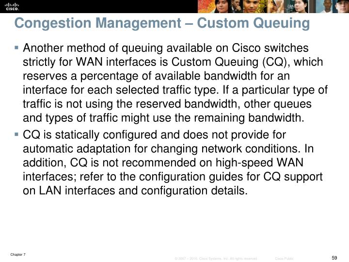 Congestion Management – Custom Queuing