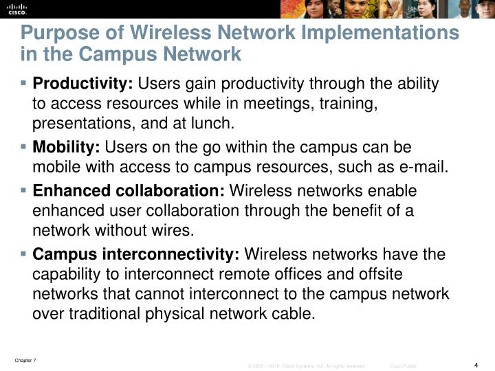 Purpose of Wireless Network Implementations in the Campus Network