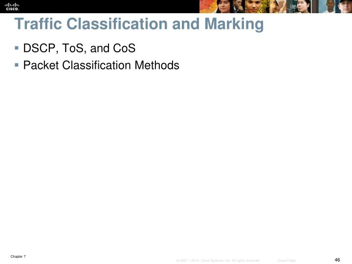 Traffic Classification and Marking
