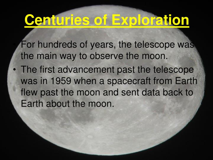 Centuries of exploration