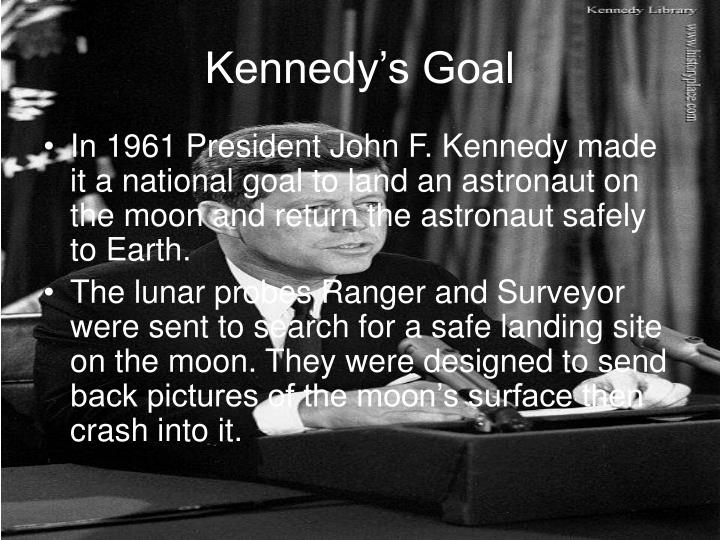 Kennedy's Goal