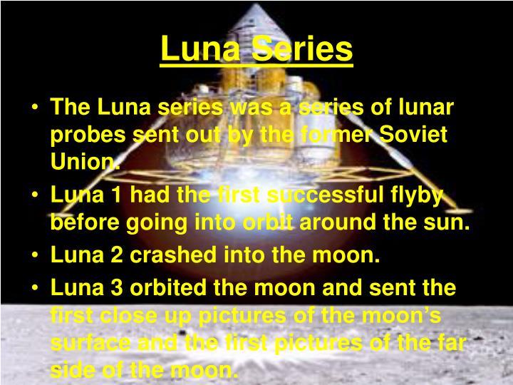 Luna Series