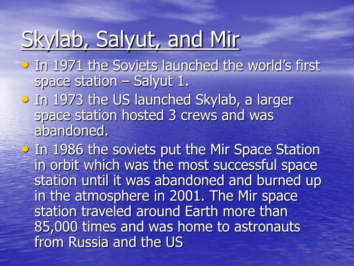Skylab, Salyut, and Mir