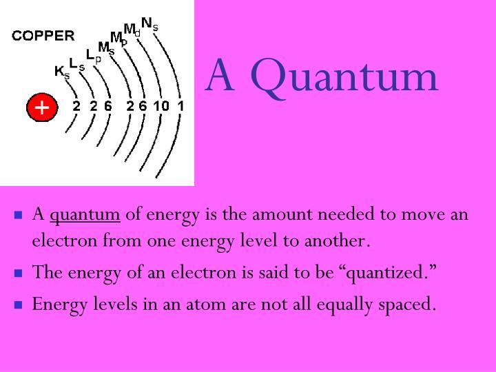 A Quantum