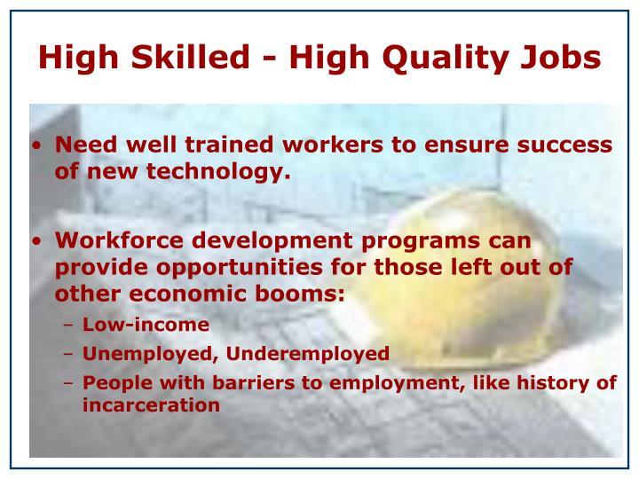 High Skilled