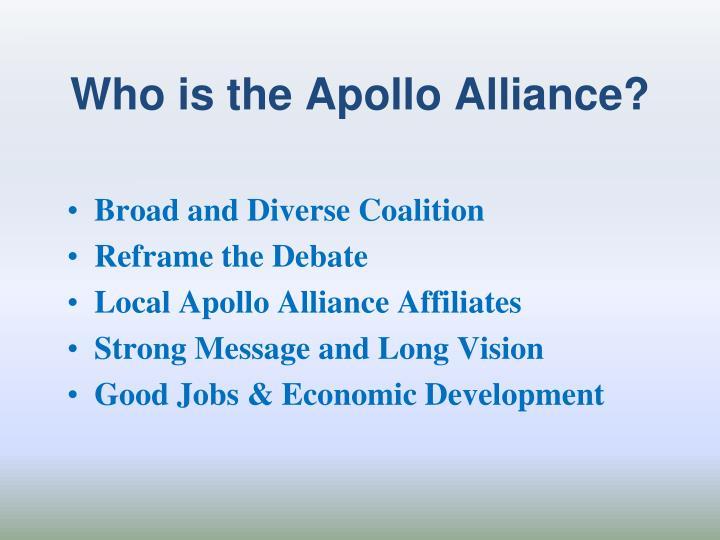 Who is the Apollo Alliance?