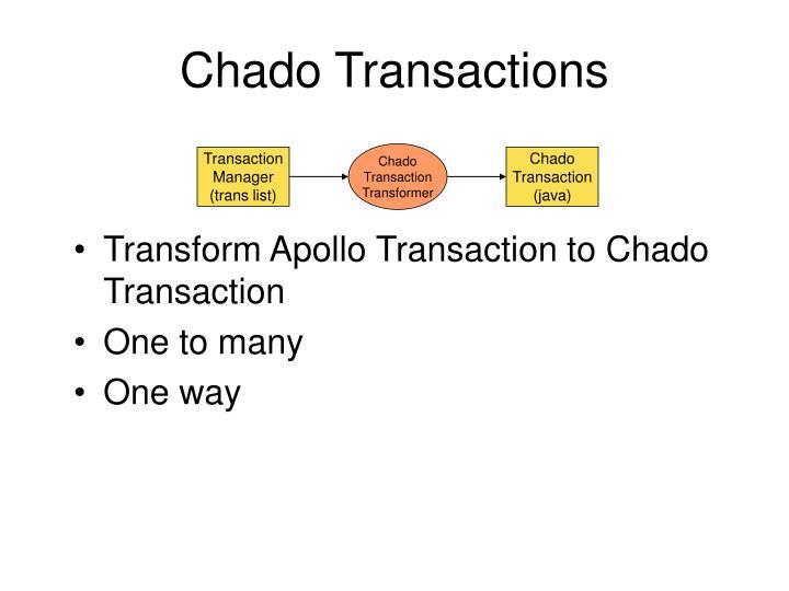 Chado Transactions
