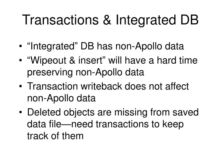 Transactions & Integrated DB