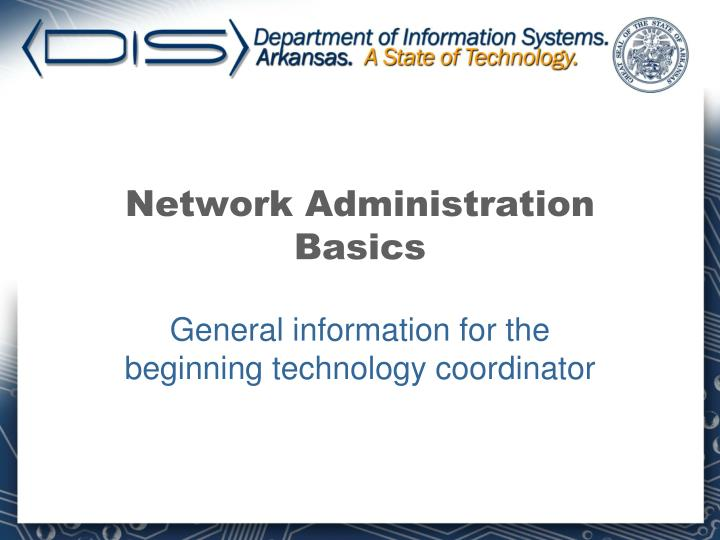 Network Administration Basics