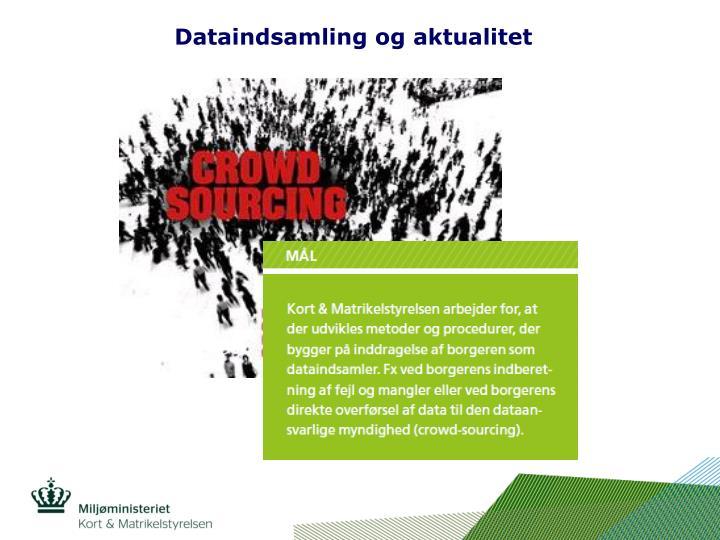 Dataindsamling og aktualitet
