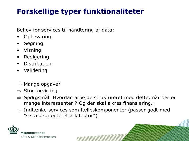 Forskellige typer funktionaliteter