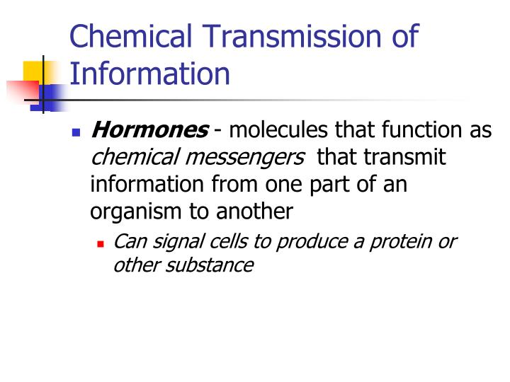 Chemical Transmission of Information