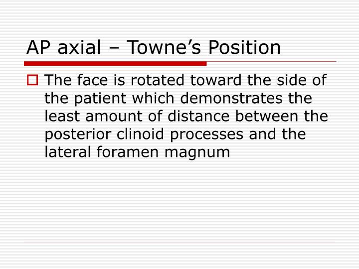 AP axial – Towne's Position