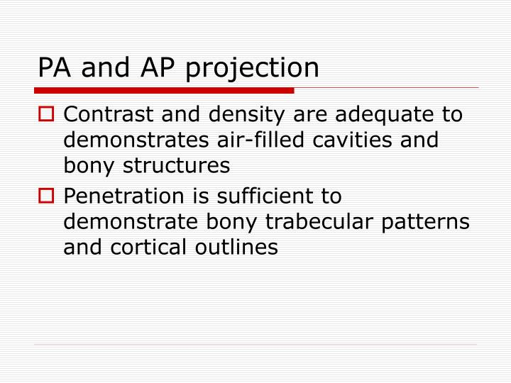 PA and AP projection