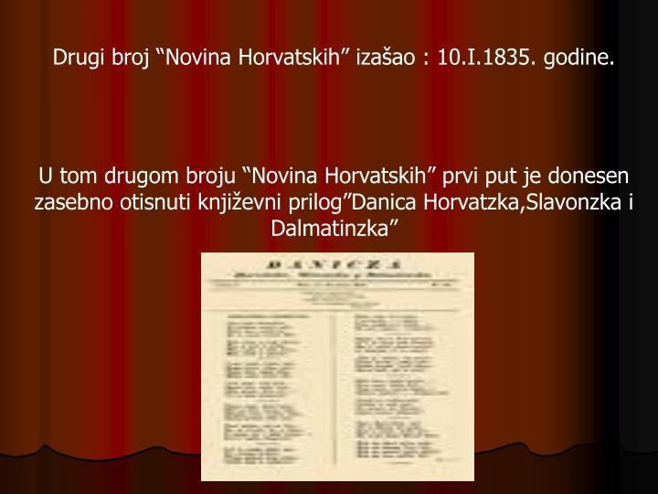 """Drugi broj """"Novina Horvatskih"""" izašao : 10.I.1835. godine."""