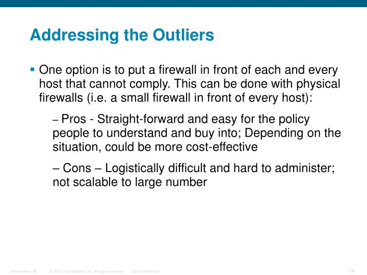 Addressing the Outliers
