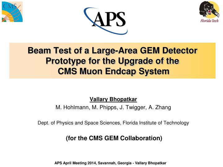 beam test of a large area gem detector p rototype for the upgrade of the cms muon e ndcap s ystem
