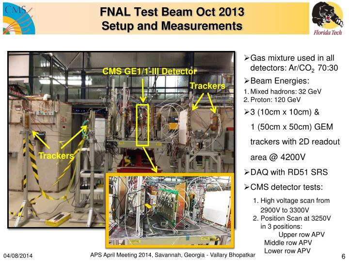 FNAL Test Beam Oct 2013