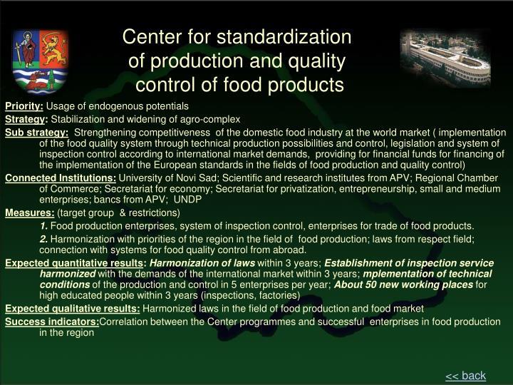 Center for standardization