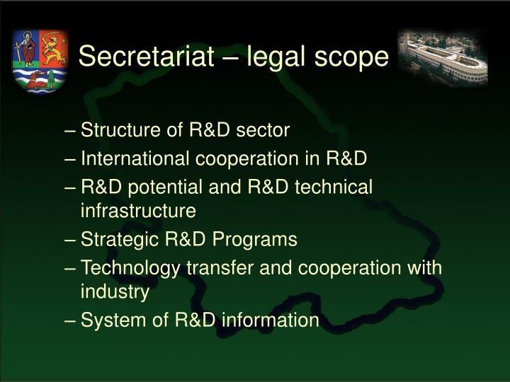 Secretariat – legal scope