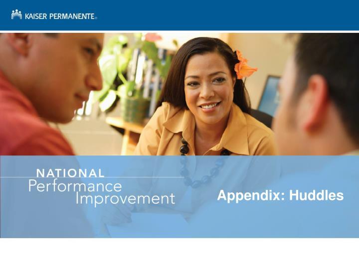 Appendix: Huddles